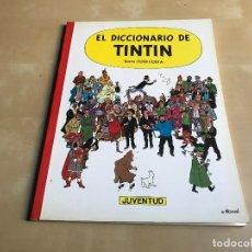 Cómics: EL DICCIONARIO DE TINTIN EDIT JUVENTUD 1986. Lote 67850645