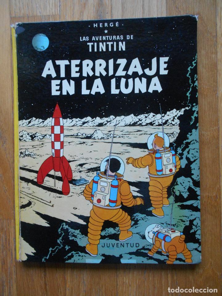 ATERRIZAJE EN LA LUNA, LAS AVENTURAS DE TINTIN, HERGE, 1979 (Tebeos y Comics - Juventud - Tintín)