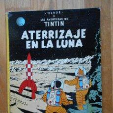 Cómics: ATERRIZAJE EN LA LUNA, LAS AVENTURAS DE TINTIN, HERGE, 1979. Lote 67941353