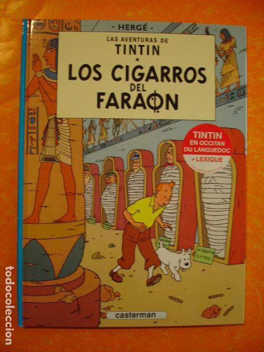 TINTIN - LOS CIGARROS DEL FARAON - IDIOMA OCCITANO - 2016 CASTERMAN . (Tebeos y Comics - Juventud - Tintín)
