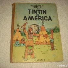 Cómics: LAS AVENTURAS DE TINTIN . TINTIN EN AMERICA . PRIMERA EDICION EDICION 1968. Lote 159721676