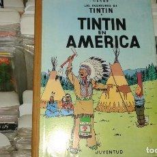 Cómics: TINTIN EN AMERICA,HERGE,JUVENTUD,1 EDICION 1968. Lote 69696049
