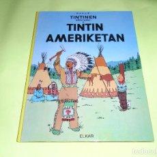 Cómics: TINTIN AMERIKETAN, ELKAR, TINTIN, EUSKERA. Lote 70223309