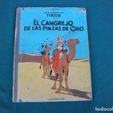 Cómics: TINTIN, EL CANGREJO DE LAS PINZAS DE ORO. Lote 70337361