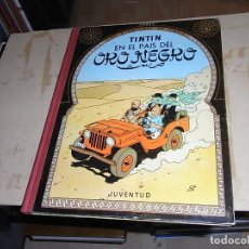 Comics : TINTIN, TINTIN EN EL PAIS DEL ORO NEGRO, 3 ED. 1967. Lote 70414397