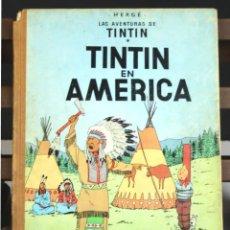 Cómics: 8260 - TINTÍN EN AMÉRICA. 1ª EDICIÓN. LOMO MARRÓN. HERGÉ. EDIT. JUVENTUD. 1968.. Lote 70446609