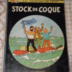 Cómics: LAS AVENTURAS DE TINTIN - STOCK DE COQUE - TERCERA 3ª EDICION - 1967 - JUVENTUD -. Lote 72701431