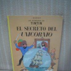 Cómics: LAS AVENTURAS DE TINTIN - EL SECRETO DEL UNICORNIO - JUVENTUD, 1981. TAPA DURA. Lote 72868799