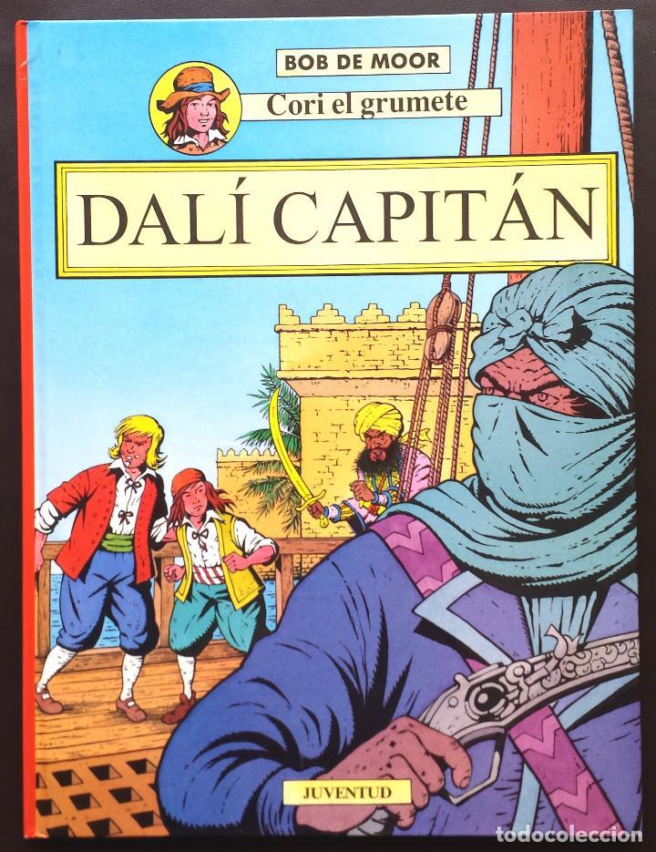 CORI EL GRUMETE - DALÍ CAPITÁN - BOB DE MOOR ED JUVENTUD 1ª PRIMERA EDICIÓN TAPA DURA (Tebeos y Comics - Juventud - Cori el Grumete)