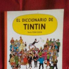 Cómics: EL DICCIONARIO DE TINTIN. TONI COSTA.. Lote 74224043
