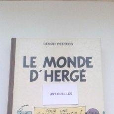 Cómics: LIBRO,LE MONDE D'HERGE,CASTERMANBENOIT PEETERS,TINTIN.. Lote 74331959
