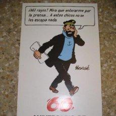Cómics: 60 ANIVERSARIO DE TINTIN. CAPITÁN HADDOCK, POSTER, MEDIDAS 48X26 CM., SIN DOBLAR. HERGÉ. Lote 74861963