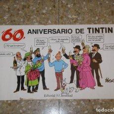 Cómics: 60 ANIVERSARIO DE TINTIN. PERSONAJES, POSTER, MEDIDAS 48X26 CM., SIN DOBLAR. HERGÉ. Lote 74862347