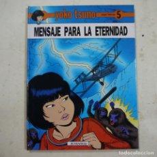 Cómics: MENSAJE PARA LA ETERNIDAD - YOKO TSUNO - JUVENTUD. Lote 75268111