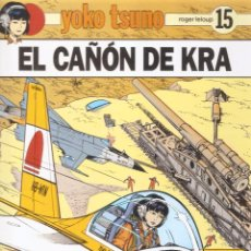 Cómics: YOKO TSUNO - Nº 15 - EL CAÑÓN DE KRA - ROGER LELOUP - EDT. JUVENTUD, BARCELONA, 1990.. Lote 75772791