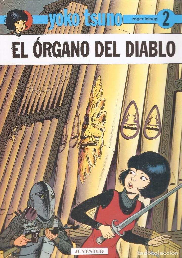 YOKO TSUNO - Nº 2 - EL ÓRGANO DEL DIABLO - ROGER LELOUP - EDT. JUVENTUD, BARCELONA, 1991. (Tebeos y Comics - Juventud - Yoko Tsuno)