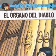 Cómics: YOKO TSUNO - Nº 2 - EL ÓRGANO DEL DIABLO - ROGER LELOUP - EDT. JUVENTUD, BARCELONA, 1991.. Lote 75773643