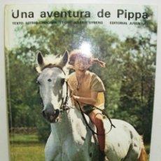 Cómics: UNA AVENTURA DE PIPPA PIPPI LANGSTRUMPF CALAZASLARCAS, ED. JUVENTUD 1975. Lote 75893359