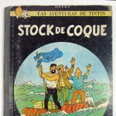 Cómics: TINTIN. STOCK DE COQUE. ED JUVENTUD. BARCELONA. SEGUNDA EDICIÓN. 1965. LOMO DE TELA.. Lote 76397411
