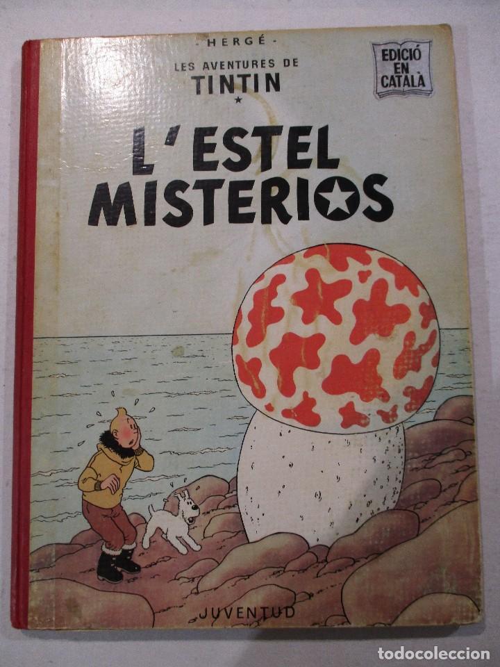 L´ESTEL MISTERIOS - TINTIN - EN CATALÀ - SEGONA EDICIO - ANY 1970-ED.JUVENTUD (Tebeos y Comics - Juventud - Tintín)