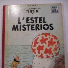 Cómics: L´ESTEL MISTERIOS - TINTIN - EN CATALÀ - SEGONA EDICIO - ANY 1970-ED.JUVENTUD. Lote 76525267