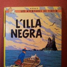 Cómics: TINTIN - L' ILLA NEGRA - JOVENTUD 1983 - TAPA DURA - EN CATALÀ 5º EDICIÓ~REF-1AC. Lote 76575071