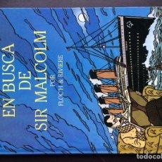 Cómics: EN BUSCA DE SIR MALCOLM. FLOC'H & RIVIERE. EDITORIAL JUVENTUD. Lote 76641479