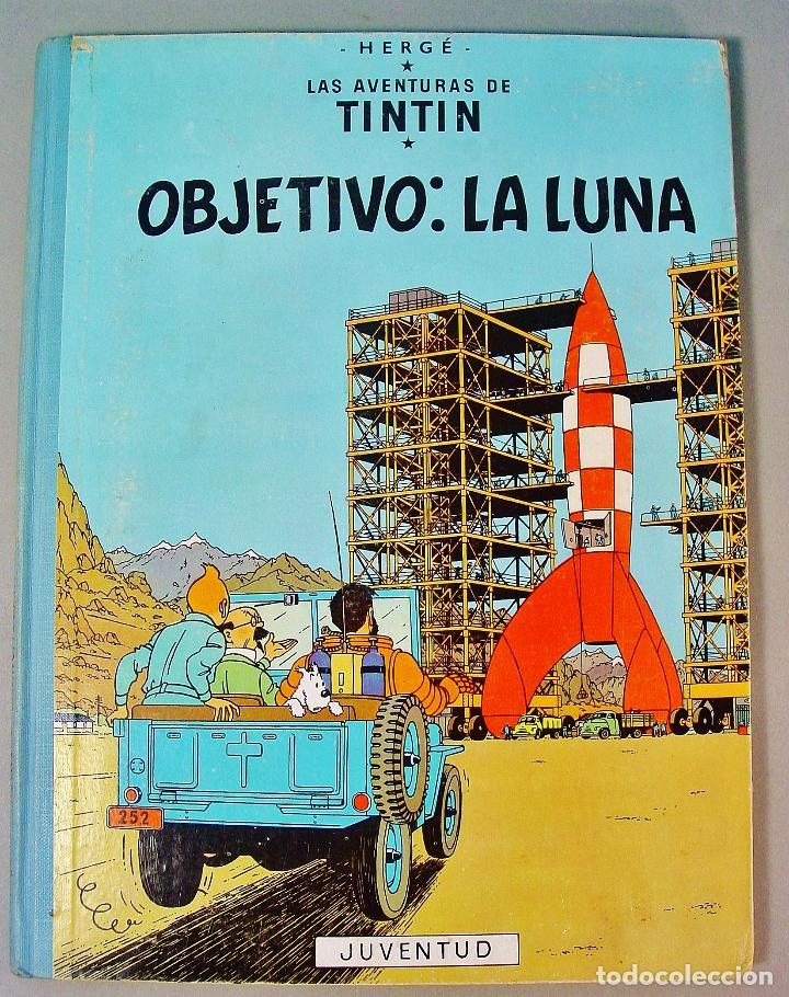 TINTIN. OBJETIVO: LA LUNA. EDICIÓN 1965. MUY BUEN ESTADO DE CONSERVACIÓN (Tebeos y Comics - Juventud - Tintín)
