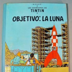 Cómics: TINTIN. OBJETIVO: LA LUNA. EDICIÓN 1965. MUY BUEN ESTADO DE CONSERVACIÓN. Lote 77578193