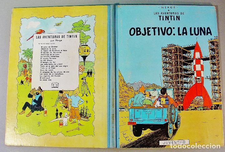 Cómics: TINTIN. OBJETIVO: LA LUNA. EDICIÓN 1965. MUY BUEN ESTADO DE CONSERVACIÓN - Foto 2 - 77578193