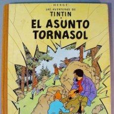 Cómics: TINTIN. EL ASUNTO TORNASOL. SEGUNDA EDICIÓN. 1965. EXCELENTE ESTADO DE CONSERVACIÓN. . Lote 77588029