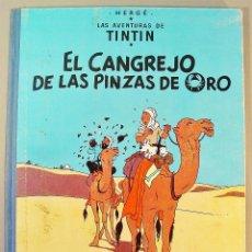 Cómics: TINTIN. EL CANGREJO DE LAS PINZAS DE ORO. SEGUNDA EDICIÓN. 1966. BUEN ESTADO DE CONSERVACIÓN.. Lote 77588765