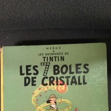 Cómics: COMIC TINTIN LES 7 BOLES DE CRISTALL. Lote 78931374