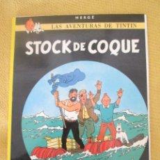 Cómics: TINTIN STOCK DE COQUE TINTIN HERGE EDITORIAL JUVENTUD 2003 TAPA BLANDA. Lote 79613885