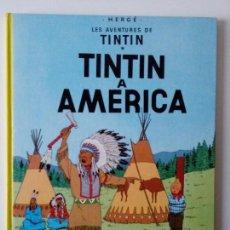 Cómics: TINTIN A AMÈRICA (ED. EN CATALÀ) CINQUENA EDICIÓ, 1982. Lote 80376269