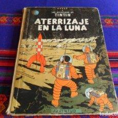 Cómics: LOMO GRIS TINTIN ATERRIZAJE EN LA LUNA PRIMERA 1ª EDICIÓN. JUVENTUD 1959. MUY DIFÍCIL.. Lote 82000636