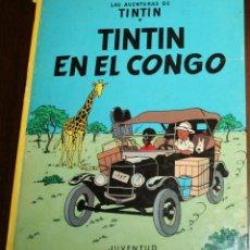 Cómics: HERGÉ - TINTIN EN EL CONGO - ED. JUVENTUD - 8ª EDICIÓN - 1985 - EN CASTELLANO. Lote 82140612