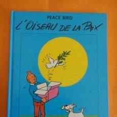 Cómics: L'ODISEAU DE LA PAIX - PORTADA TINTIN - LA PAIX EN 40 COUS DE CRAYON .. Lote 82269624