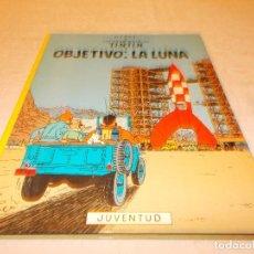 Cómics: TINTIN OBJETIVO : LA LUNA. Lote 82643516