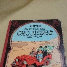 Cómics: TINTIN EN EL PAÍS DEL ORO NEGRO, CUARTA EDICIÓN. Lote 82820892