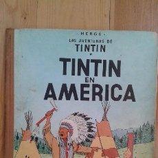 Cómics: TEBEO / CÓMIC AVENTURAS DE TINTIN EN AMÉRICA ORIGINAL 1972 TERCERA EDICIÓN JUVENTUD HERGÉ. Lote 85149586