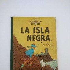 Cómics: TINTIN LA ISLA NEGRA. 1ª EDICIÓN. PRIMERA EDICIÓN EN CASTELLANO. Lote 83850020