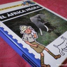 Comics - CUADERNOS DE RUTA DE TINTÍN. EL ÁFRICA NEGRA. PLANETA JUNIOR 1995. PERFECTO ESTADO - 84413968