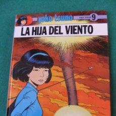 Cómics: YOKO TSUNO Nº 9 LA HIJA DEL VIENTO TAPA DURA JUVENTUD 1989. Lote 84438324