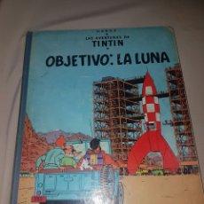 Cómics: TINTIN OBJETIVO: LA LUNA. JUVENTUD 5 EDICIÓN. LOMO DE TELA.. Lote 84792820