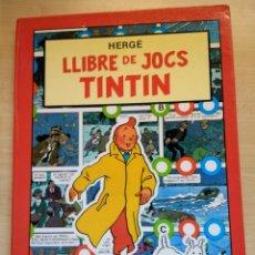 Cómics: TINTIN. LLIBRE DE JOCS. ED. JOVENTUT. 3A ED. 1989.. Lote 86332323