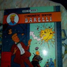 Cómics: L,ENIGMATIC SENYOR BARRELLI BOB DE MOOR. Lote 86485984