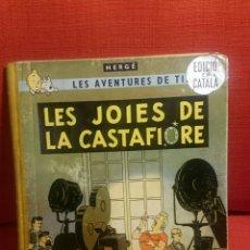 Cómics: TINTIN-LES JOIES DE LA CASTAFIORE-CATALA-REIMPRESIO 1965. Lote 102506716