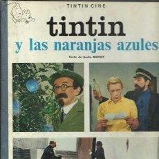 Cómics: TINTIN Y LAS NARANJAS AZULES, 1970, PRIMERA EDICIÓN. Lote 87606328