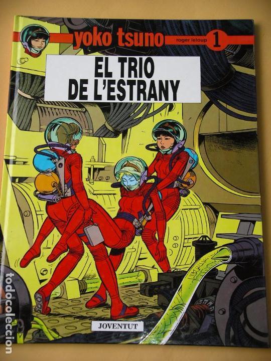 YOKO TSUNO, EL TRIO DE L`ESTRANY, ROGER LELOUP, ED. JOVENTUT, AÑO 1990 (Tebeos y Comics - Juventud - Yoko Tsuno)